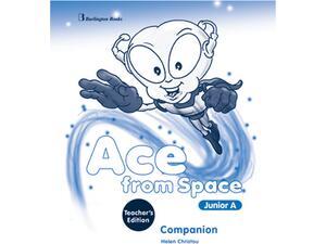 Ace From Space Junior A Companion Teacher's