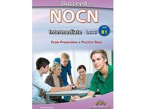 Succeed in NOCN - Intermediate - Level B1 Student's Book