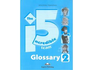 Incredible 5 team 2 - Glossary