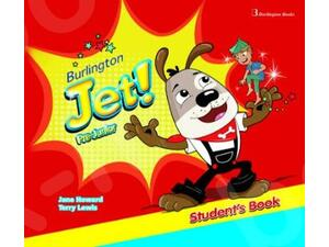 Burlington Jet! Pre-Junior Student's Book with My First Words Booklet and Audio CD