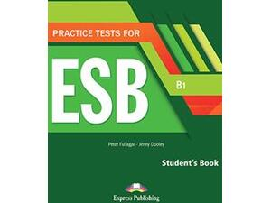 Practice tests for ESB B1 - Student's book