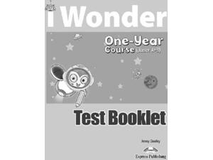 iWonder Junior A+B - One Year Course Test Booklet