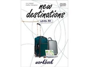 New destinations level B2 workbook (9789605090777)